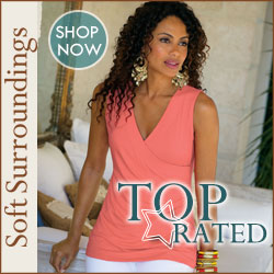 Shop Top Rated Items at SoftSurroundings.com!
