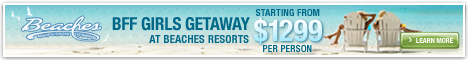 Beaches Resorts BFF  Getaway