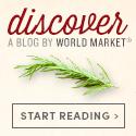 Discover - Shop World Market's New Blog