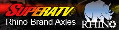 Rhino Brand Axles - strongest axle on the market