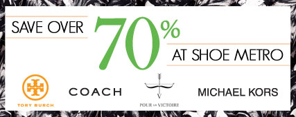 Shop & Save Over 70% at Shoe Metro!