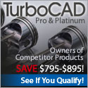 Power. Precision. Performance. TurboCAD Professional Competitive Upgrade.