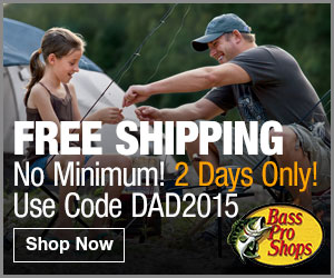Bass Pro Shops - Free Shipping No Minimum - 2 Days Only!