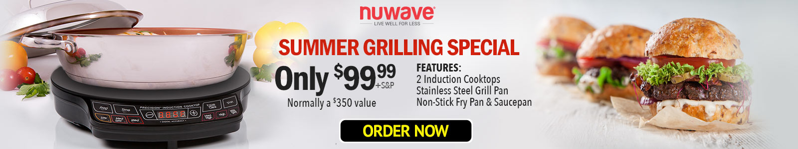 Summer Grilling Special, Only $99.99