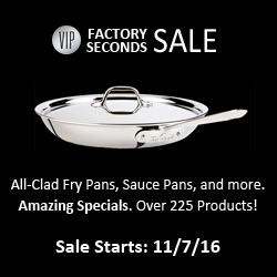 Exclusive savings on All-Clad Factory Seconds. 48-Hours Only.
