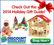Check Out Our 2014 Holiday Gift Guide Now At DiscountSchoolSupply.com! Click Here!