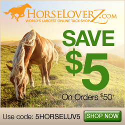 Save $5 on orders $50+ with code 5HORSELUV5 at HorseLoverZ.com.