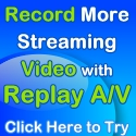 Record More Streaming Video Try it Free