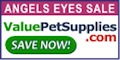 Angels Eyes Sale at ValuePetSupplies.com!