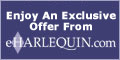 Enjoy An Exclusive Offer from eHarlequin.com