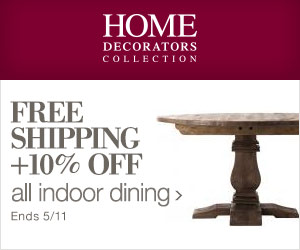 Free Shipping + 10% on ALL Indoor Dining at Home Decorators Collection!
