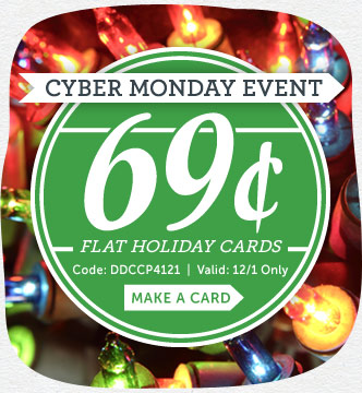 Cyber Monday Event! 69¢ Flat Holiday Cards at Cardstore! Use Code: DDCCP4121, Valid Monday 12/1/14