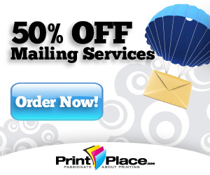 50% off Mailing Services at PrintPlace.com