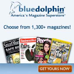 Save on 1300+ Magazines at BlueDolphin!