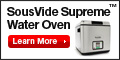 Introducing the New SousVide Supreme!