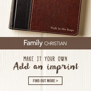 Learn more about our personalization options at FamilyChristian.com