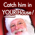 Click Here to Catch Santa in Your Home!