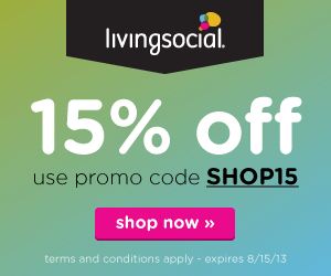 Take 15% off your next purchase* on LivingSocial.com when you use promo code