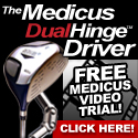 Buy A Driver, Get A FREE Trial to Medicus Video!