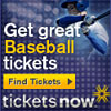 Baseball Tickets from TicketsNow.com