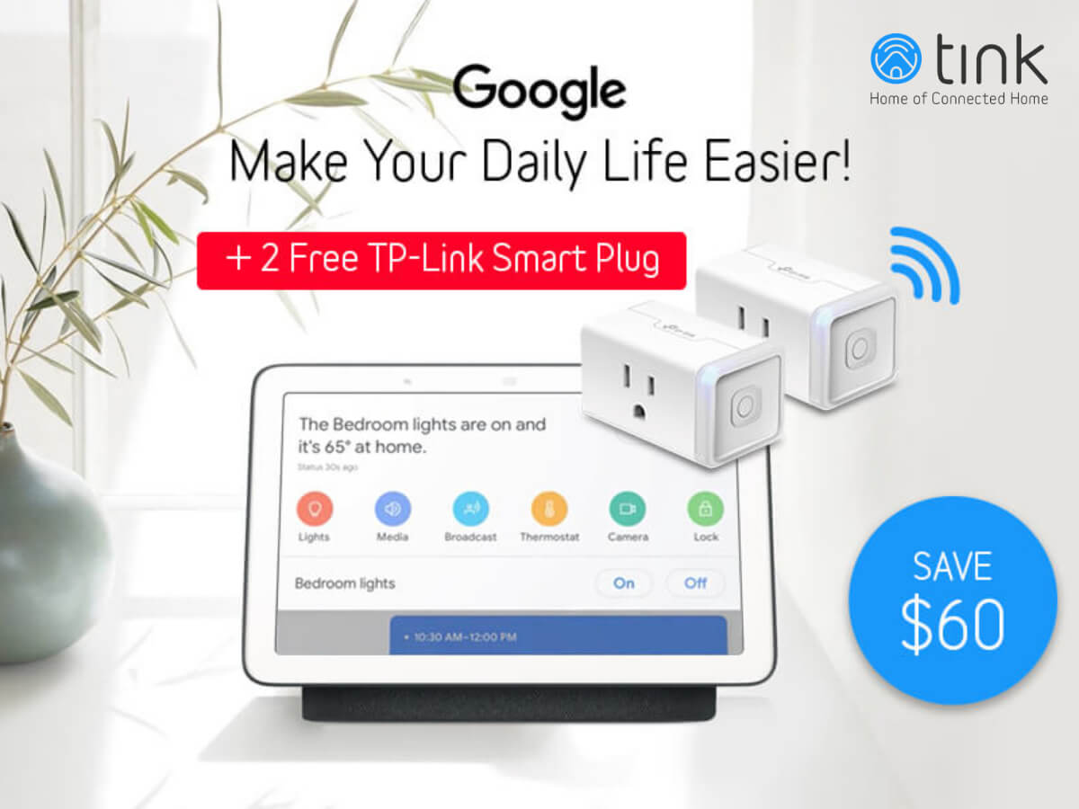 Google Home Hub + 2 TP-Link Smart Plug HS105