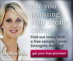 Free Career Strengths Reading from Astrology.com!