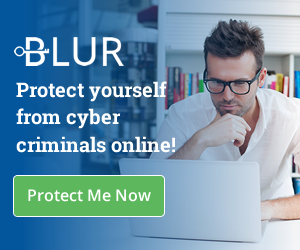 Protect yourself from cyber criminals with Blur