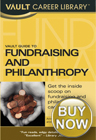 Vault Career Guide to Fundraising & Philanthropy