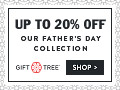 Up To 20% Off Our Father's Day Collection