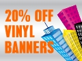 20% Off all Vinyl Banners! Enter Code: Banner20