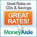 Click here to view great bank rates at MoneyAisle