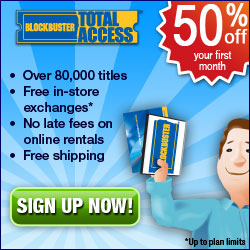 Sign Up With Blockbuster, Get 50% Off!