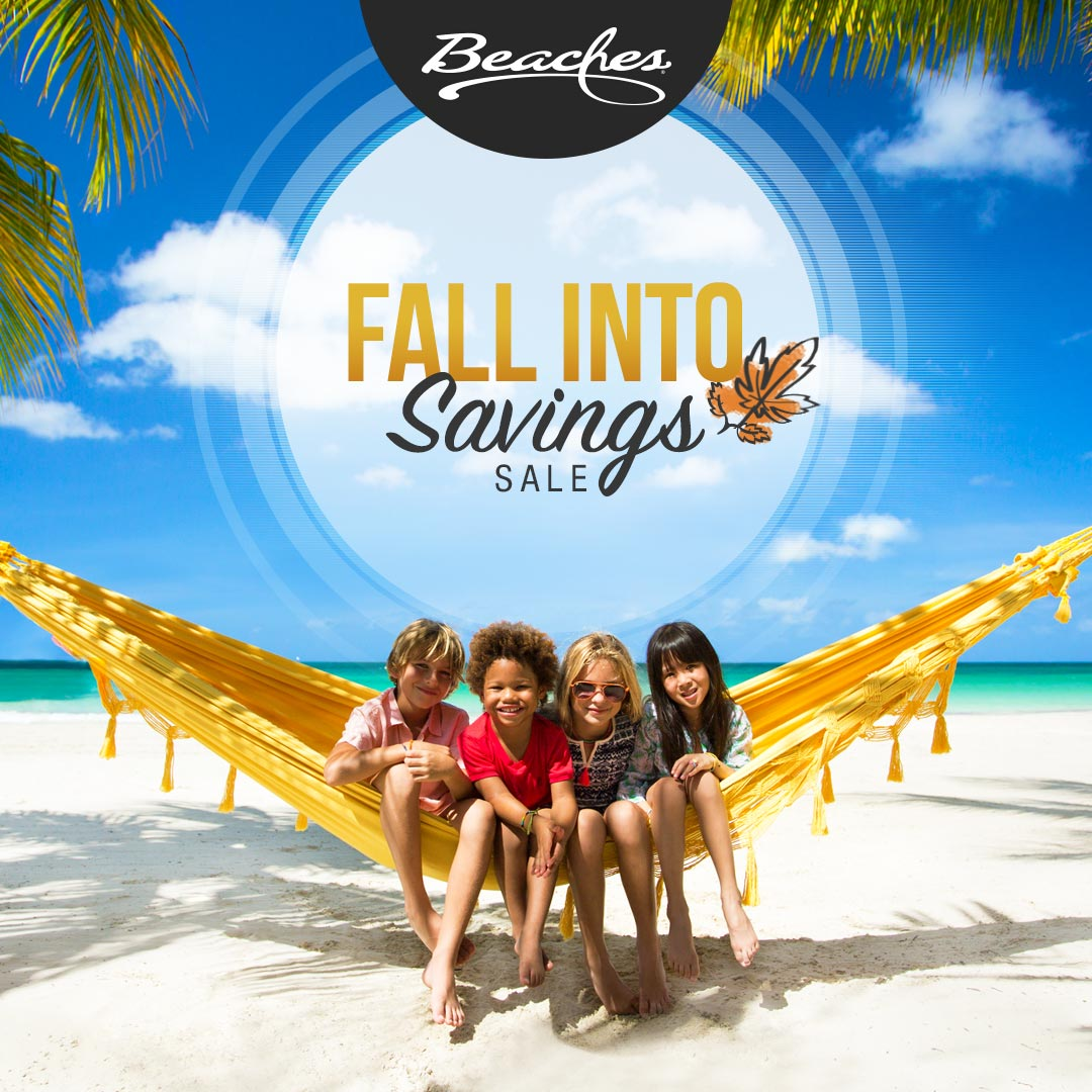 Fall Into 1 free night, up to $355 bonus and more at Beaches Resorts.