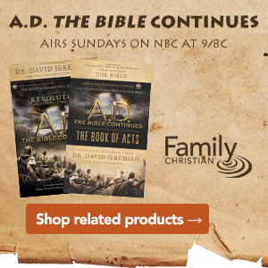 A.D. The Bible Continues, as seen on NBC
