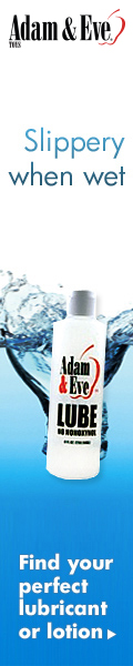 Get your Sexual Health & Wellness Lubricants at AdamEveToys.com! Shop Now! 120x600 banner