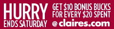 Get $10 Claire's Bonus Bucks for Every $20