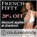 20% off all FrenchFifty at CoutureCandy.com