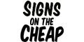 Signs On The Cheap