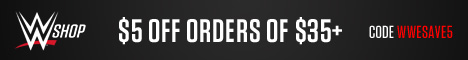 $5 off $35+ with code WWESAVE5_468x60