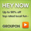 Hey Now! Big Savings with Groupon