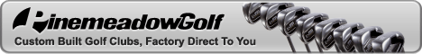 Pine Meadow Golf - Pro Tour Quality Golf Clubs - Factory Direct to You