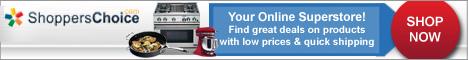 ShoppersChoice.com, your Online Superstore!