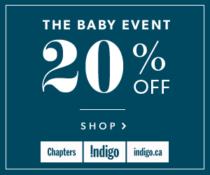 The Baby Event! 20% Off at Indigo.ca. Sept 29 - Oct 2 only.