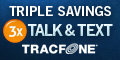 Triple Talk and Text at TracFone Wireless