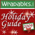 Wrappables 2009 Holiday Shopping Guide