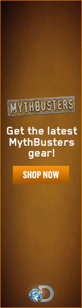 Buy Exclusive Mythbusters Gear Now From the Official Discovery Channel Store!