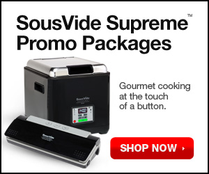 Special Offer: Easy Sous Vide Demi Promo Package! Shop Now