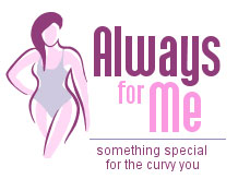 Always for Me - plus size lingerie and Plus Size Swimwear