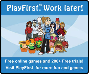 PlayFirst, Work later!