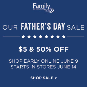 Handpicked gifts, books, movies and more for our Father's Day sale at FamilyChristian.com